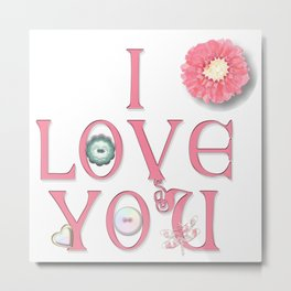 Buttons and Bows, I Love You 2 Metal Print
