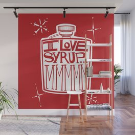I Love Syrup Wall Mural