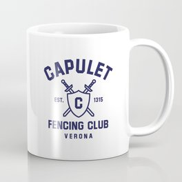 Capulet Fencing Club - Romeo & Juliet Coffee Mug