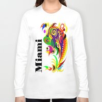 miami Long Sleeve T-shirts featuring Miami  by Robleedesigns