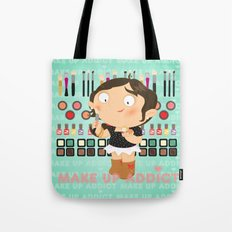 Make up addict Tote Bag