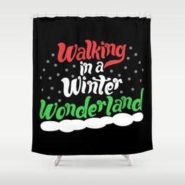 Walking through a Winter Wonderland Shower Curtain