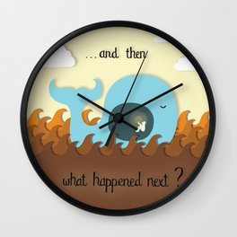And then what happened next? Wall Clock