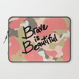 Brave is Beautiful Laptop Sleeve