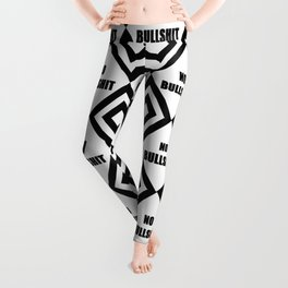 no bullshit -rebel,wild,prohibition,crap,mierda. Leggings