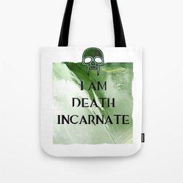 I am Death Tote Bag
