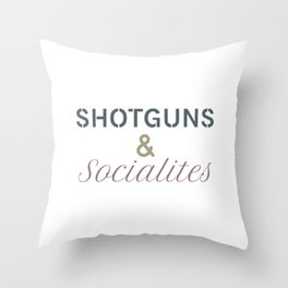 Shotguns & Socialites Throw Pillow