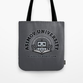 I Majored in Robot Law Tote Bag
