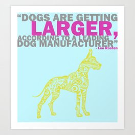 Great Dane & Quote Art Print