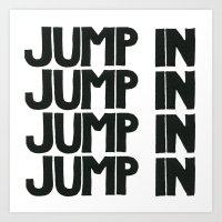 JUMP IN  Art Print
