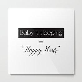 Baby Sleeping Happy Hour Metal Print