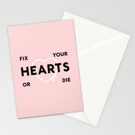 Fix Your Hearts or Die Stationery Cards