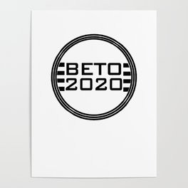 Beto 2020 - Presidential Candidate Poster