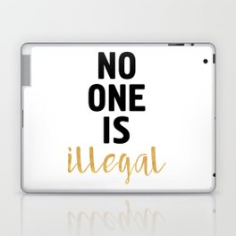 NO ONE IS ILLEGAL Laptop & iPad Skin