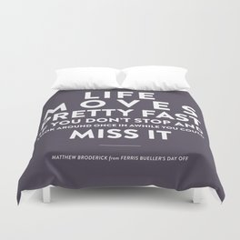 Life - Quotable Series Duvet Cover