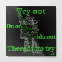 yoda quotes to live by Metal Print