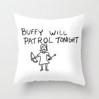 buffy Throw Pillows featuring Buffy Will Patrol Tonight by Paul Elder