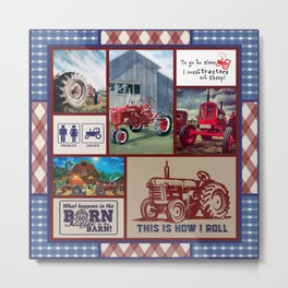 What happens in the barn Stay in the barn- Tractor- Farming- this is how I roll Metal Print