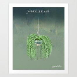 Robert's Plant Art Print