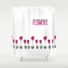 The earth laughs in flowers. Shower Curtain