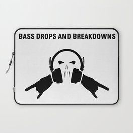Bass Drops And Breakdowns Laptop Sleeve