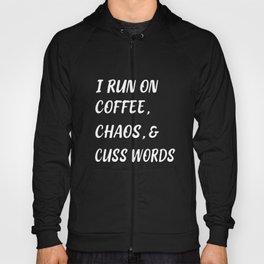I run on coffee, chaos, and cuss words, mom shirt, mom gift, funny mom shirt, coffee shirt, southern Hoody