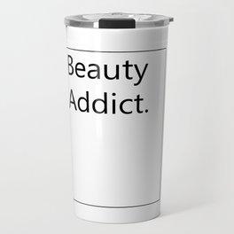 Fashion City: Beauty Addict Travel Mug