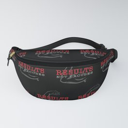 Results Not Excuses Fanny Pack