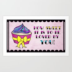 How Sweet It Is... Art Print