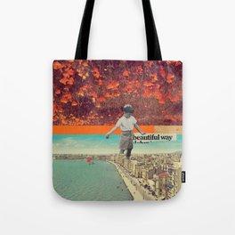 Beautiful Way Tote Bag