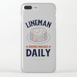 Football Lineman, Serving Pancakes Daily Clear iPhone Case