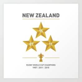 New Zealand - 3 times Rugby World Cup Champions Art Print