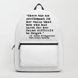 Excitement in her voice ― Fitzgerald quote Backpack