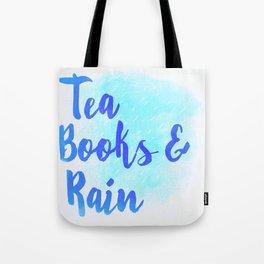 Tea, Books & Rain Tote Bag
