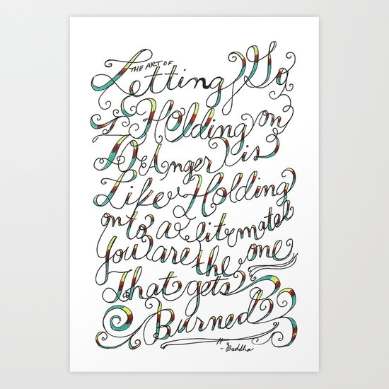 The Art of Letting Go Art Print