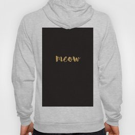 Meow - Gold Over Black Series Hoody