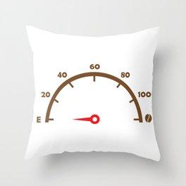 Coffee Meter Reminder Throw Pillow