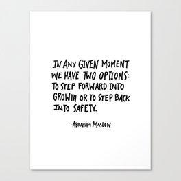 Maslow Quote Canvas Print