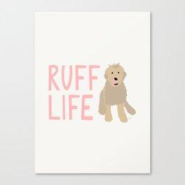 'Ruff Life' Dog Goldendoodle Canvas Print