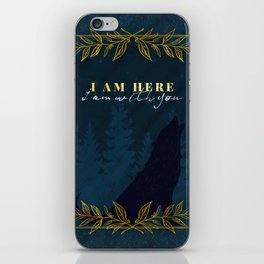 I Am Here (Kingdom of Ash) iPhone Skin