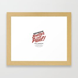 Better Call Paul Framed Art Print