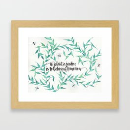 To Plant a Garden Calligraphy Framed Art Print
