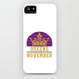 Queens are born in November Retro iPhone Case
