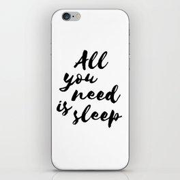 All you need is sleep... iPhone Skin