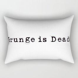 Grunge is Dead Rectangular Pillow