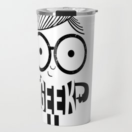 Geeky Nerdy Travel Mug