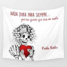 Frida Kahlo - Eres mi nada Wall Tapestry