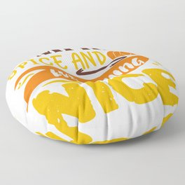 Pumpkin Spice And Everything Nice Autumn Quote Floor Pillow
