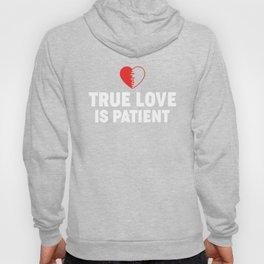 True Love Is Patient Purity Celibacy design Hoody
