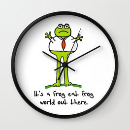 It's a Frog Eat Frog World Out There Wall Clock